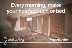 Leave it better than you found it. That means making the bed every morning when you're staying with a host! #couchsurfing #leaveitbetter  Photo by nan palmero