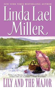Orphan Train Series: Book 1 - Lily and the Major - Linda Lael Miller