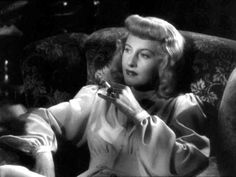 Barbara Stanwyck in Double Indemnity (Billy Wilder, 1944)...don't mess with her.