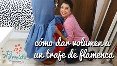Cómo dar volumen a un traje de flamenca.