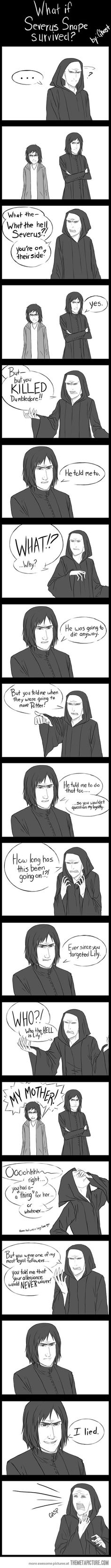 What If Severus Snape Survived? [Comic What If Severus Snape Survived? , What If Severus Snape Survived? I chuckled. I chuckled. Memes Do Harry Potter, Arte Do Harry Potter, Yer A Wizard Harry, Harry Potter Love, Harry Potter Fandom, Harry Potter Comics, Harry Potter Drawings, Harry Potter Films, Potter Facts