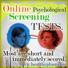 Online Psychological Tests - www.healthyplace.com/psychological-tests/ #psychologytests #psychologicaltests #healthyplace