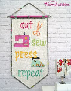 Cut Sew Press Repeat Pennant Pattern by Tied with a Ribbon Quote Quilts