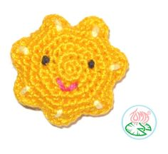 A cute little sun that can brighten your day andface :) Front and back (make two) Row 1:  In an adjustabtle ring* make 7 sc Row 2: 2 sc in each st (14 sts) Row 3: (1 hdc and 1 sc in the next s...