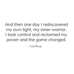 Quotes for Motivation and Inspiration QUOTATION – Image : As the quote says – Description inspiring quotes for mompreneurs / encouraging quotes for women / she is a free spirit quotes / one day I rediscovered my own light, my inner warrior and reclaimed my power - #InspirationalQuotes