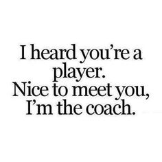 WOOOOOAH this is great! Next time I hear a guy is a player from his best friend I'm gonna say this....like this weekend : )