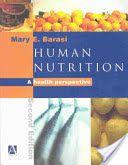 Human nutrition : a health perspective / Mary E. Barasi ; illustrations by Megan Morris---2nd ed.---CRC Press, cop. 2003---------Bibliografía recomendada en Nutrición e dietética (2º Enf)