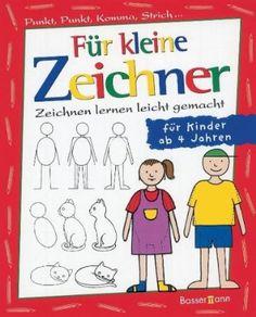 Für kleine Zeichner: Punkt, Punkt, Komma, Strich / Zeichnen lernen leicht gemacht / für Kinder ab 4 Jahren: Amazon.de: Iris Prey: Bücher