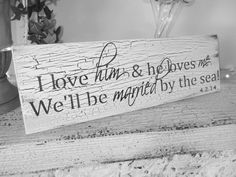 """Customized Beach Save the Date sign, Beach Wedding decor, """" I love HIM and and he loves ME...We'll be MARRIED by the sea"""""""