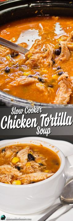 Slow Cooker Chicken Tortilla Soup from dishesanddustbunnies.com