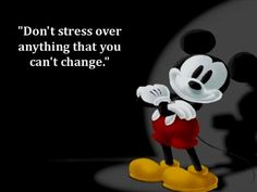walt-disney-quotes-sayings-do-not-stress-change . Great Quotes, Me Quotes, Motivational Quotes, Inspirational Quotes, Unique Quotes, Qoutes, Simple Quotes, Advice Quotes, Strong Quotes