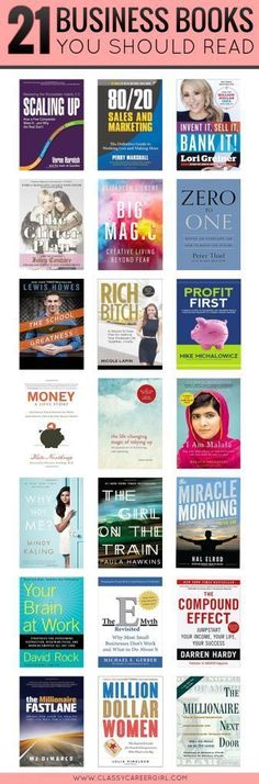 If there is one thing that will move your business forward in 2016, it's getting the right education and investing in yourself. The good news is that the investment doesn't have to be huge because these 21 business books are all you need.  www.classycareerg...