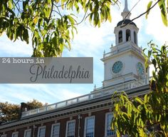 24 hours in Philadelphia