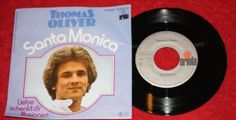 "THOMAS OLIVER - Santa Monica - Vinyl 7"" Single - Ariola"