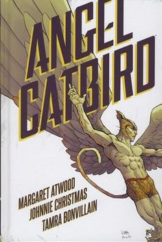ANGEL CATBIRD VOL. 1 by Margaret Atwood and Johnnie Christmas Buy here: http://ift.tt/2cACeZc