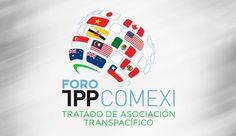 Foro Global de alto Nivel sobre el Tratado de Asociación Transpacífico TPP