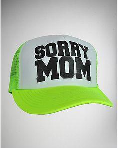 f05fc20a87b Sorry Mom Trucker Hat - Spencer s