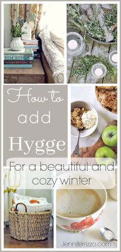 Add the Danish concept of Hygge to your winter