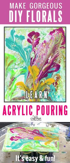 Acrylic pouring is one of the most fun and easy DIY ways of painting. Learn how acrylic pour painting on canvas combined with a few smart but easy painting techniques will help you with creating the most gorgeous floral wall art!  #acrylicpainting  #painting  #diyproject #acryliconcanvas