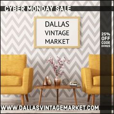 Code DVM25 Vintage Market, Vintage Home Decor, Cyber Monday, Dallas, Antiques, Vintage Marketplace, Antiquities, Antique, Retro Home Decor