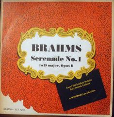 Brahms*, Concert Hall Symphony Orchestra* , Conductor, Henry Swoboda – Serenade No. 1 in D major, Opus II Label: Whitehall – 33-5020 Format: Vinyl, LP, Album, Mono Country: USA & Canada Released: Genre: Classical Style: Romantic G Minor, Lp Album, Concert Hall, Conductors, Orchestra, Label, Canada, Romantic, Treats