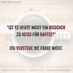 zu heiss für Kaffee?!