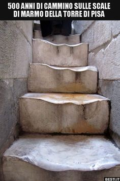 The worn marble steps at the Leaning Tower of Pisa. This is the result of 500 years of walking. / I've climbed those steps. Formations Rocheuses, Marble Staircase, Building Stairs, Stairway To Heaven, Stair Railing, Railings, Stairways, Cool Pictures, Random Pictures