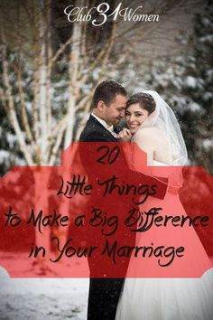 What goes into a joyful and loving marriage? So much of it is really made up of these small things! 20 Little Things to Make a Big Difference in Your Marriage