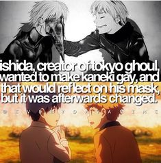 Well, if Kaneki is gay, he wouldn't date Rize. And from that he wont be a ghoul.. unless he's dating with Uta