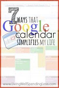 7 Ways that Google Calendar Simplifies My Life