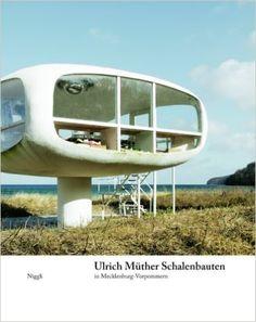 Ulrich Müther. Schalenbauten in Mecklenburg-Vorpommern: Amazon.de: Rahel Lämmler, Michael Wagner: Bücher