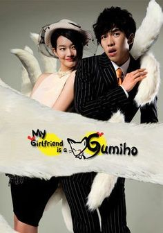 My girlfriend is a Gumiho (2010) My rating: 3.5 stars (out of 5) Lee Seung-gi's character is so immature it's frustrating, but all in all this was really cute, and there are a lot of funny scenes.  And Shin Min-ah is a really interesting looking actress.