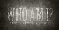 who am i? 7 things God wants you to know about yourself