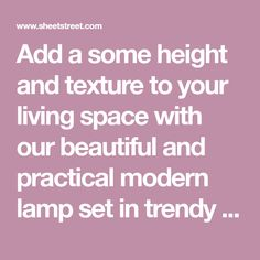 Add a some height and texture to your living space with our beautiful and practical modern lamp set in trendy copper. The bulb is included which saves you Modern Lamp Sets, Light Bulb, Living Spaces, Chrome, Copper, Texture, Beautiful, Surface Finish, Light Globes