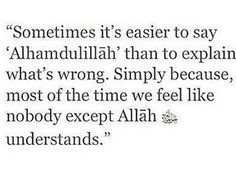Yup,! No one understand except Allah.
