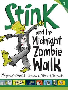 """Read """"Stink and the Midnight Zombie Walk"""" by Megan McDonald available from Rakuten Kobo. Reading is UNdead — and everyone has zombies on the brain — as Stink's school and a local bookstore cook up a frightfull. Zombie Walk, Reading Levels, Chapter Books, Read Aloud, Mcdonalds, The Book, New Books, Childrens Books, Literature"""