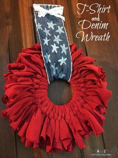 Upcycled t-shirt fabric sheet and denim patriotic wreath.