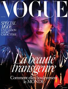 Valentina Sampaio recently made history as the first transgender model to cover Vogue Paris for the magazine's March issue. But she& not the first transgender model to grace the cover of a magazine. Vogue Magazine Covers, Fashion Magazine Cover, Fashion Cover, Vogue Covers, Vogue Paris, Anja Rubik, Emmanuelle Alt, Victoria's Secret, Vogue Brazil