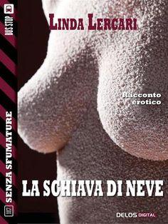 Recensione - LA SCHIAVA DI NEVE di Linda Lercari