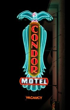 "The Condor Motel neon sign in North Wildwood, New Jersey. What can you say other than ""beautiful""? View On Black Vintage Signs For Sale, Vintage Tin Signs, Cool Neon Signs, Neon Light Signs, Advertising Signs, Vintage Advertisements, Vintage Ads, Vintage Pink, Neon Rosa"