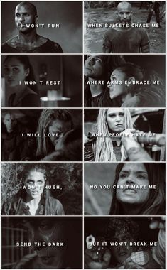 It won't break me  - The 100 -Lincoln - Raven - Clarke - Octavia - Bellamy - ( Lyrics from: The Band Perry - 'Pioneer')