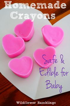 "Spread the love of art with these homemade heart crayons! The edible recipe is safe for baby. (via ""Wildflower Ramblings"")"