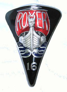 Badge for the Rover 16 Marked J Fray B'ham. Similar to the badges of the Rover 12 and 14 of the same period. Pre-war badges depicted the Viking boat as being much more stylised and squat. Car Badges, Car Logos, Rover P6, Jaguar, Car Radiator, Car Hood Ornaments, Badge Logo, My Collection, Porsche Logo