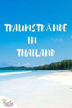 Traumstrände in Thailand, diese Strände solltest du nicht verpassen.