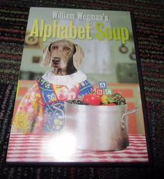 WILLIAM WEGMAN'S ALPHABET SOUP DVD, AMAZING DOGS FAY RAY, BATTY, CHUNDO & CROOKY