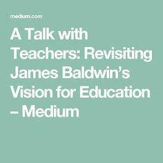 james baldwin a talk to teachers essay