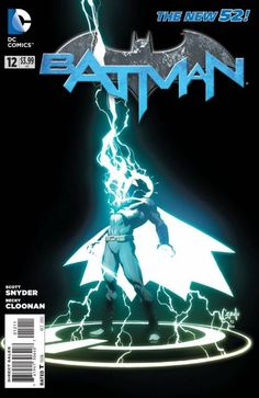Batman #12 - Ghost in the Machine; released by DC Comics on October 2012.