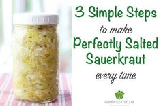 3 simple steps to make perfectly salted sauerkraut every time. Have your recipes been leaving you with super salty kraut? Here is a method to change that.