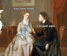 The Humor Train, 35 Of Today's Freshest Pics And Memes Funny Quotes, Funny Memes, Hilarious, Stupid Memes, Funny Art, The Funny, Lol, Renaissance Memes, Medieval Memes