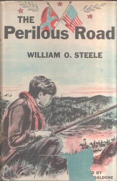 Perilous Road, written by William O. Steele, illustrated by Paul Galdone